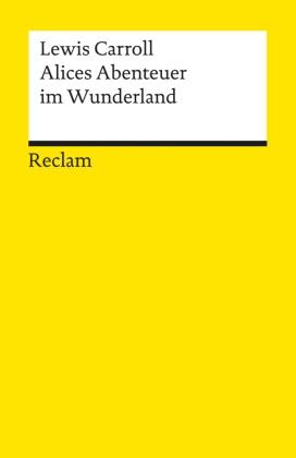 Lewis Carroll, John Tenniel, Günthe Flemming, Günther Flemming - Alices Abenteuer im Wunderland - Mit Anm. u. Nachw.