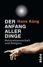 Hans Küng - Der Anfang aller Dinge