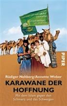 Nehber, Rüdige Nehberg, Rüdiger Nehberg, Weber, Annette Weber - Karawane der Hoffnung