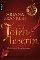 Ariana Franklin - Die Totenleserin