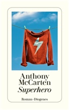Manfred Allié, Anthony McCarten - Superhero