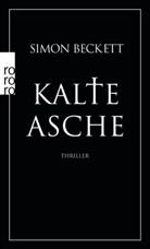 Simon Beckett - Kalte Asche