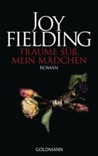 Joy Fielding - Träume süss, mein Mädchen