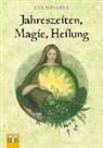 Eva Windele - Jahreszeiten, Magie, Heilung