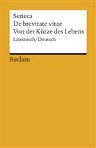 Seneca, Lucius A Seneca, Mario Giebel, Marion Giebel - Von der Kürze des Lebens. De brevitate vitae