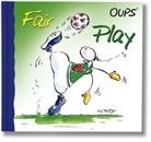 Hörtenhuber, Kurt Hörtenhuber, Wol, Conny Wolf - Oups - Fair Play