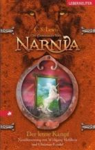 C. S. Lewis, Clive S Lewis, Clive St. Lewis - Die Chroniken von Narnia - Bd. 7: Der letzte Kampf, Neuübersetzung
