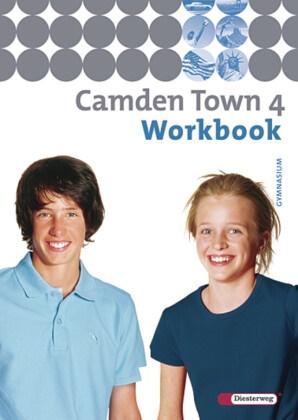 Camden Town, Ausgabe Gymnasium - 4: Workbook für Klasse 8