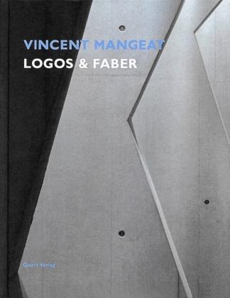 Lé Biétry, Jean M Lammunière, Jean M. Lammunière, Vincen Mangeat, Vincent Mangeat, Heinz Wirz... - Vincent Mangeat - Logos & Faber. Dtsch.-Engl.-Französ.