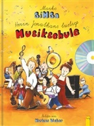 Mark Simsa, Marko Simsa, Mathias Weber, Marko Simsa, Mathias Weber - Herrn Jonathans lustige Musikschule, m. Audio-CD