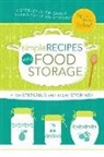 Lyndsee Simpson Cordes - Simple Recipes Using Food Storage: A Step-By-Step Guide