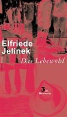 Elfriede Jelinek - Das Lebewohl