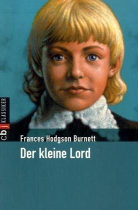 Frances H Burnett, Frances Hodgson Burnett, Don-Oliver Matthies, Don-Oliver (Illustr.) Matthies - Der kleine Lord