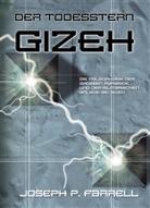 Joseph Farrell, Joseph P. Farrell - Der Todesstern Gizeh
