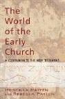 Priscilla Patten, Rebecca Patten - The World of the Early Church