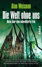 Alan Weisman - Die Welt ohne uns
