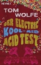 Tom Wolfe - Der Electric Kool-Aid Acid Test