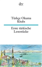 Ina Seeberg, Ina (Illustr.) Seeberg, Özca, Celal Özcan, Celal (Hrsg.) Özcan, Seus... - Türkçe Okuma Kitabi. Erste türkische Lesestücke