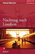 Pascal Mercier - Nachtzug nach Lissabon, Großdruck