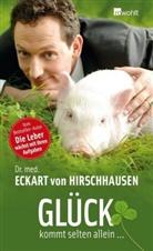 Dr. med. Eckart von Hirschhausen, Jörg Pelka, Änni Perner, Esther Wienand - Glück kommt selten allein