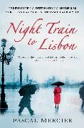 Pascal Mercier - Night Train to Lisbon