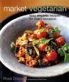 Ross Dobson - Market Vegetarian
