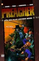 Garth Ennis, Steve Dillon, Carlos Ezquerra, Steve Pugh, Steve Pugh - Preacher - Bd.4: Preacher. Für ein paar Leichen mehr