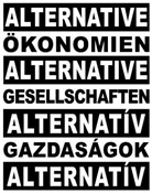 Oliver Ressler - Alternative Ökonomien, alternative Gesellschaften. Alternatív Gazdasák, Alternatív Társadalmak