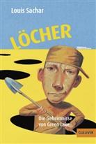 Max Bartholl, Wolf Erlbruch, Louis Sachar, Wolf Erlbruch, Wolf Erlbruch, Birgitt Kollmann - Löcher