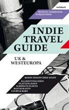 Mirjam Kolb, Manue Schreiner, Manuel Schreiner, Kol, Mirjam Kolb, Schreine... - Indie Travel Guide: UK & Europa