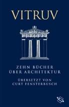 Vitruv, Marcus Vitruvius Pollio, Curt Fensterbusch - Zehn Bücher über Architektur. De architectura libri decem