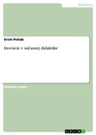 Erich Petlák - Inovácie v súcasnej didaktike