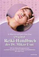 Frank A. Petter, Mikao Usui, Fran A Petter, Usui Mikao, Pette, Frank A Petter... - Original Reiki-Handbuch des Doktor Mikao Usui