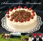 Gmeine, Volker Gmeiner, Hobuss, Markus Hobuss, Käflei, Achim Käflein... - Schwarzwälder Kirschtorte