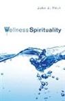 John J. Pilch - Wellness Spirituality