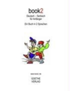 Johannes Schumann - book2 Deutsch - Serbisch für Anfänger
