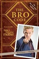 Kuhn, Stinso, Barney Stinson - The Bro Code