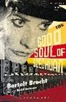 Bertolt Brecht - Good Soul of Szechuan