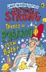 Jeremy Strong, Nick Sharratt - There's a Pharaoh in Our Bath!