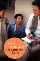 Roger Willemsen, Roger (Dr.) Willemsen - Afghanische Reise