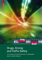 Johan J. de Gier, Jan G Ramaekers et al, Johan J. de Gier, Johan J. de (Hrsg.) Gier, S. R. Pandi-Perumal, S. R. (Hrsg.) Pandi-Perumal... - Drugs, Driving and Traffic Safety