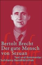 Bertolt Brecht - Der gute Mensch von Sezuan