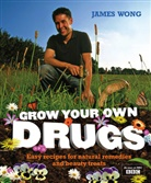 James Wong - Grow Your Own Drugs
