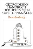 Georg Dehio, Dehio Vereinigung, Dehio-Vereinigung e.V., Barbara Rimpel, Dehi Vereinigung, Vinken... - Handbuch der Deutschen Kunstdenkmäler: Brandenburg