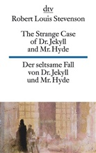 Robert L Stevenson, Robert L. Stevenson, Robert Louis Stevenson - Der seltsame Fall von Dr. Jekyll und Mr. Hyde. The Strange Case of Dr. Jekyll and Mr. Hyde