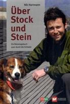 Nik Hartmann - Über Stock und Stein. Bd.1