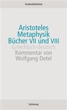 Aristoteles - Metaphysik, Bücher VII und VIII