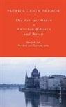 Patrick Leigh Fermor, Gabriele Allié, Manfred Allié - Die Zeit der Gaben. Zwischen Wäldern und Wasser