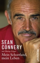 Conner, Sea Connery, Sean Connery, Grigor, Murray Grigor - Mein Schottland, mein Leben
