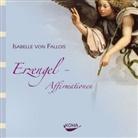 Isabelle von Fallois, Isabelle von Fallois - Erzengel-Affirmationen, 1 Audio-CD (Hörbuch)